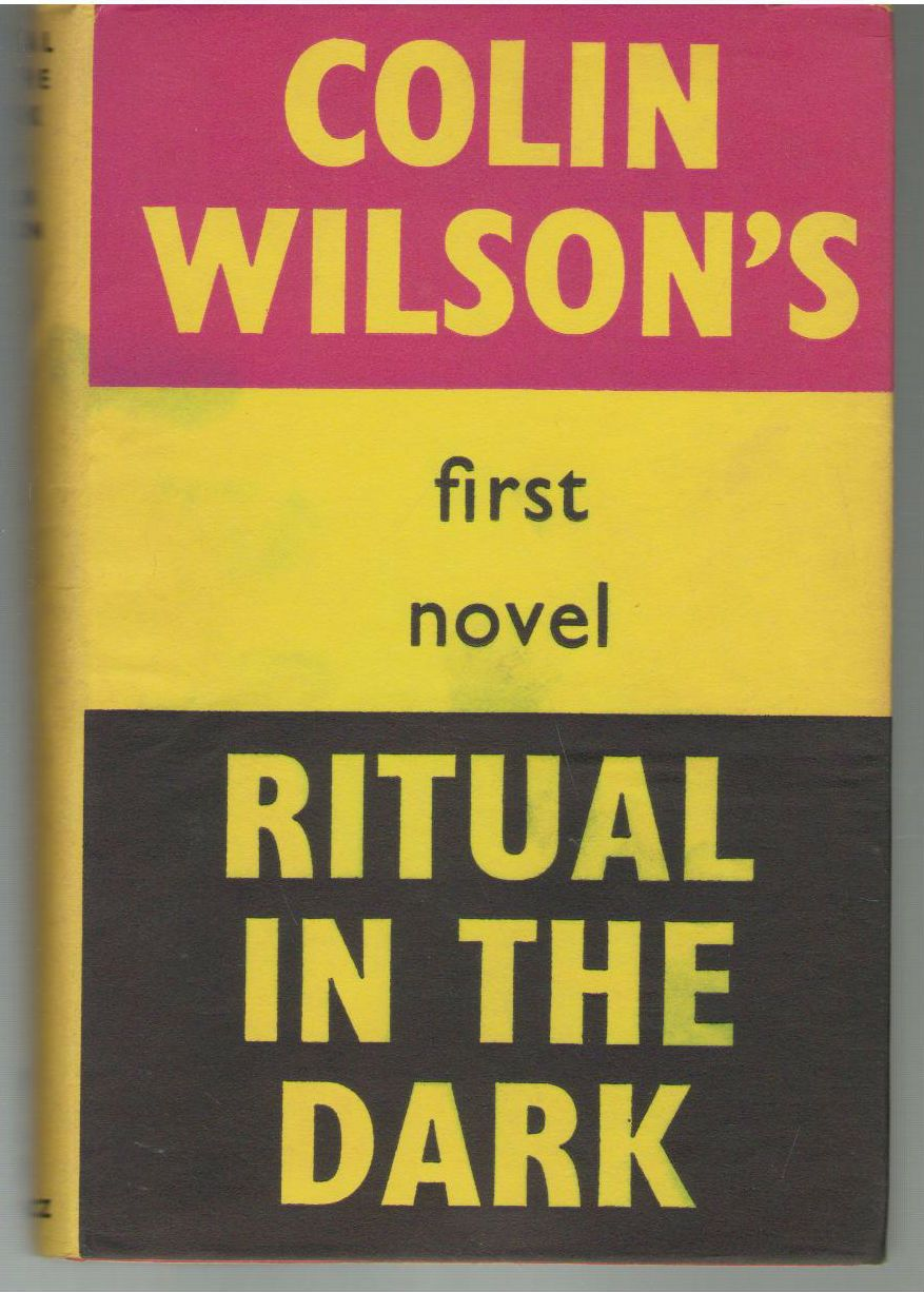Ritual in the Dark, Colin Wilson